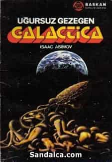 Isaac Asimov - Uğursuz Gezegen Galactica | İmparatorluk Serisi 3. Kitap