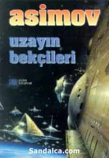 Uzayın Bekçileri - Isaac Asimov PDF ePub indir