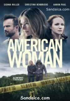 Amerikalı Kadın - American Woman Türkçe Dublaj indir