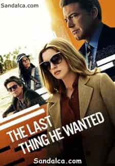 İstediği Son Şey – The Last Thing He Wanted Türkçe Dublaj indir | NF | 2020