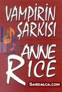 Anne Rice – Vampirin Şarkısı PDF ePub indir