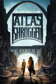Atlas Silkindi 2 – Atlas Shrugged 2: The Strike Türkçe Dublaj indir | 2012