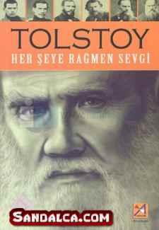 Lev Nikolayeviç Tolstoy – Her Şeye Rağmen Sevgi PDF ePub indir