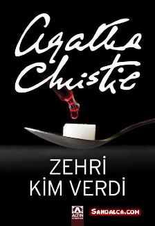 Agatha Christie – Zehiri Kim Verdi PDF ePub indir