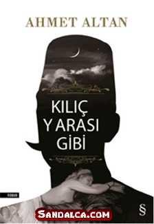 Ahmet Altan – Kılıç Yarası Gibi PDF ePub indir