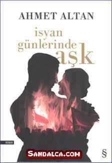 Ahmet Altan – İsyan Günlerinde Aşk PDF ePub indir