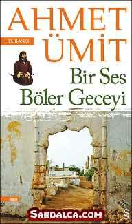 Ahmet Ümit - Bir Ses Böler Geceyi PDF ePub indir