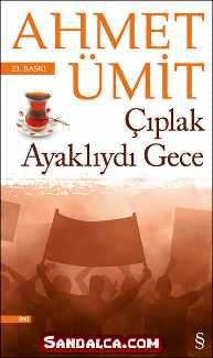 Ahmet Ümit - Çıplak Ayaklıydı Gece PDF ePub indir