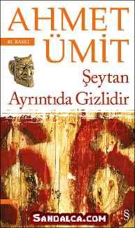 Ahmet Ümit - Şeytan Ayrıntıda Gizlidir PDF ePub indir