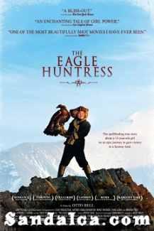 Kartal Avcısı Kız – The Eagle Huntress Türkçe Dublaj indir | 2016