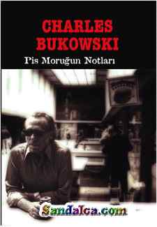 Charles Bukowski – Pis Morgun Notları PDF ePub indir