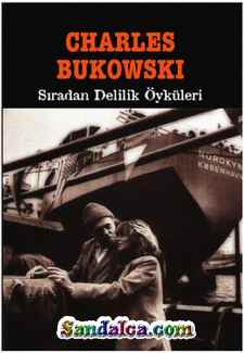 Charles Bukowski – Sıradan Delilik Öyküleri PDF ePub indir