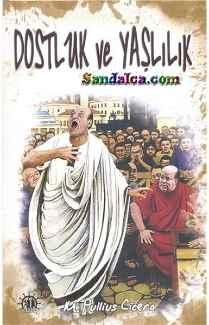 Marcus Tullius Cicero – Dostluk ve Yaşlılık PDF ePub indir