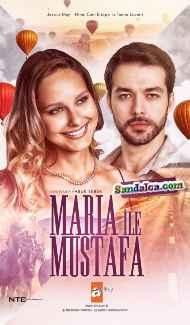 Maria ile Mustafa 13. Bölüm indir