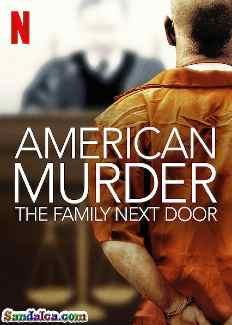 American Murder: The Family Next Door Türkçe Dublaj indir | DUAL | 2020