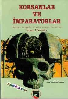 Noam Chomsky – Korsanlar ve İmparatorlar PDF ePub indir