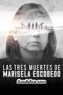 Marisela Escobedo: Üç Ölüm – The Three Deaths of Marisela Escobedo | 2020