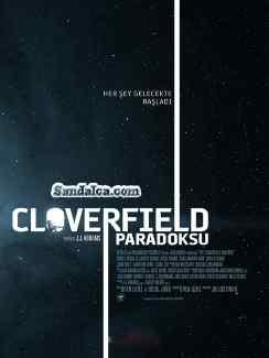 Cloverfield Paradoksu – The Cloverfield Paradox Türkçe Dublaj indir | DUAL | 2018