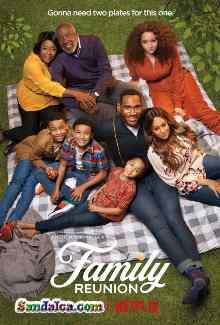Family Reunion 2. Sezon Tüm Bölümleri Türkçe Dublaj indir | 1080p DUAL