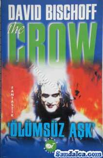 David Bischoff – The Crow Ölümsüz Aşk PDF ePub indir