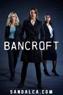 Bancroft Tüm Bölümleri Türkçe Dublaj indir