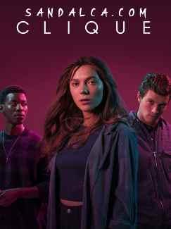 Clique 1. Sezon Tüm Bölümleri Türkçe Dublaj indir