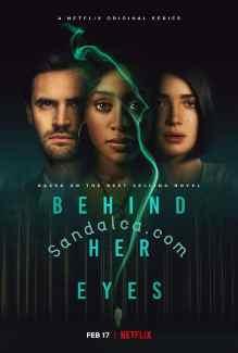 Gözlerinin Ardında – Behind Her Eyes 1. Sezon Tüm Bölümleri Türkçe Dublaj indir | 1080p DUAL