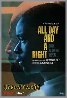 All Day and a Night Türkçe Dublaj indir | DUAL | 2020