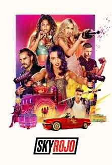 Sky Rojo 2. Sezon Tüm Bölümleri Türkçe Dublaj indir | DUAL