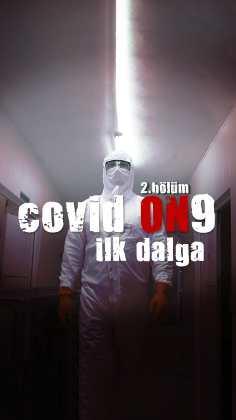 COVID ON9 – İlk Dalga Tüm Bölümleri indir   1080p